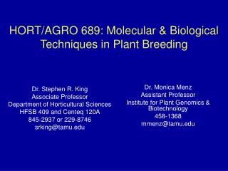 HORT/AGRO 689: Molecular & Biological Techniques in Plant Breeding