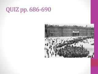 QUIZ pp. 686-690