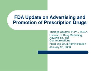 FDA Update on Advertising and Promotion of Prescription Drugs