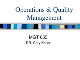 Operations & Quality Management