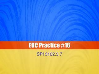 EOC Practice #16