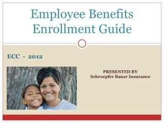 Employee Benefits Enrollment Guide