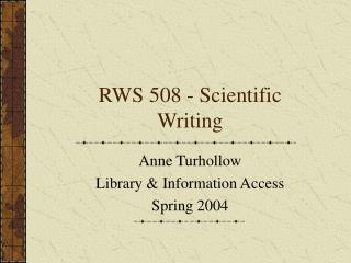 RWS 508 - Scientific Writing
