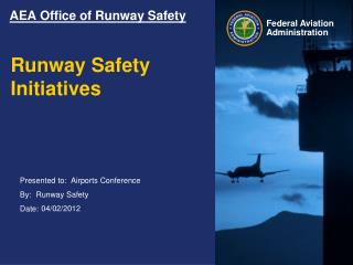 AEA Office of Runway Safety