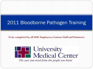 2011 Bloodborne Pathogen Training