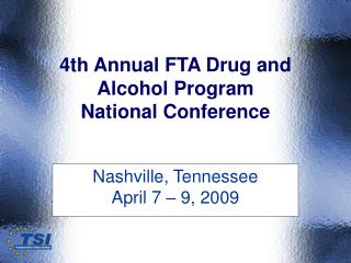 4th Annual FTA Drug and Alcohol Program National Conference