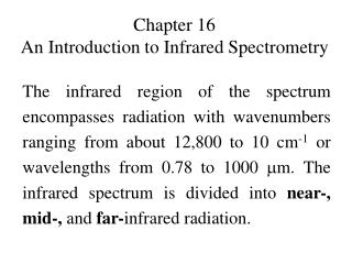 Chapter 16 An Introduction to Infrared Spectrometry