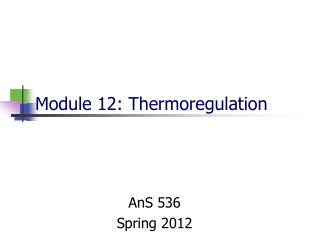 Module 12: Thermoregulation