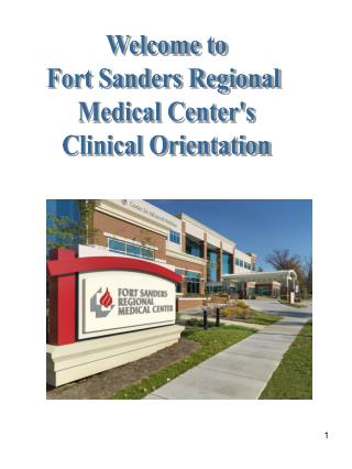 Welcome to Fort Sanders Regional  Medical Center's Clinical Orientation