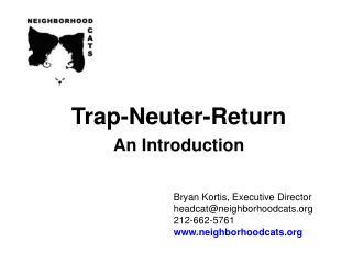 Trap-Neuter-Return An Introduction