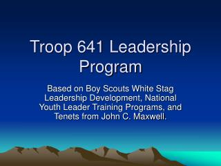 Troop 641 Leadership Program