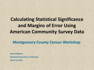 Calculating Statistical Significance and Margins of Error Using American Community Survey Data