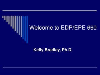 Welcome to EDP/EPE 660