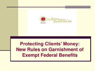 Protecting Clients' Money: New Rules on Garnishment of Exempt Federal Benefits