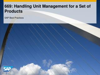 669: Handling Unit Management for a Set of Products