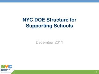 NYC DOE Structure for  Supporting Schools