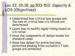 Lec 22, Ch.18, pp.503-512: Capacity & LOS (Objectives)