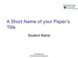 A Short Name of your Paper's Title
