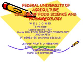 FEDERAL UNIVERSITY 0F AGRICULTURE  COLLEGE OF FOOD SCIENCE AND HUMAN ECOLOGY