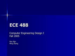 ECE 488