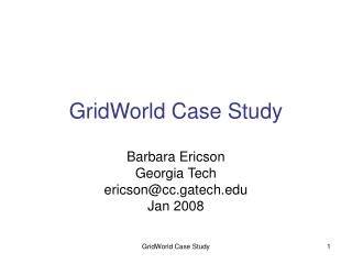 GridWorld Case Study