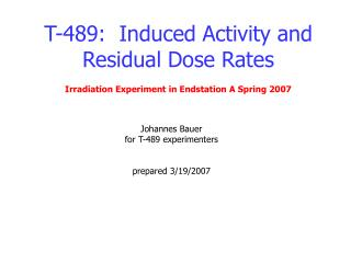T-489:  Induced Activity and Residual Dose Rates