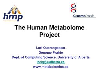 The Human Metabolome Project