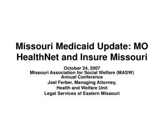 Missouri Medicaid Update: MO HealthNet and Insure Missouri