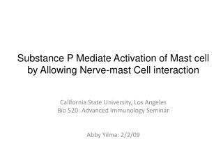 Substance P Mediate Activation of Mast cell by Allowing Nerve-mast Cell interaction