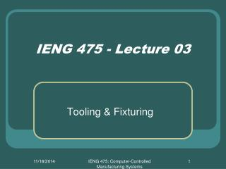 IENG 475 - Lecture 03