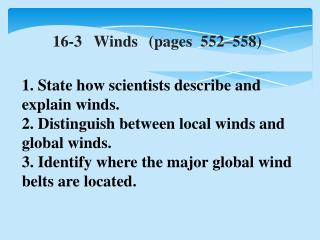 16-3   Winds	(pages  552–558)