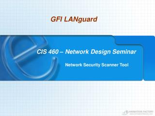 CIS 460 – Network Design Seminar