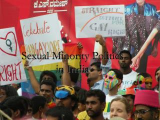 Sexual Minority Politics  in India