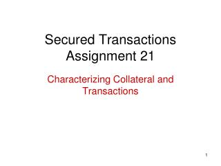 Secured Transactions Assignment 21