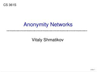 Anonymity Networks
