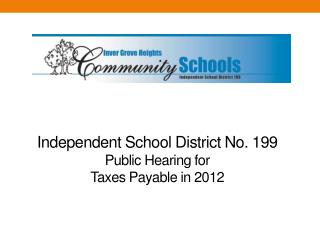Independent School District No. 199 Public  Hearing for Taxes Payable in  2012