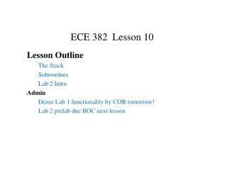 ECE 382  Lesson 10