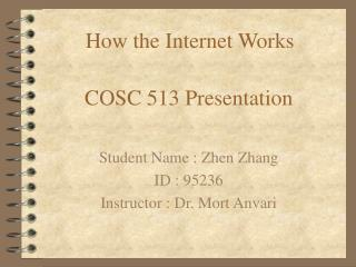 COSC 513 Presentation