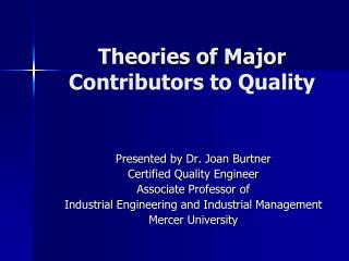 Theories of Major Contributors to Quality