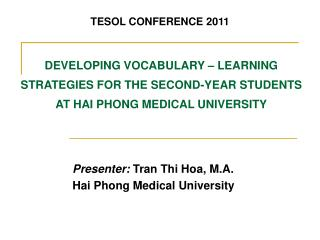 DEVELOPING VOCABULARY   LEARNING STRATEGIES FOR THE SECOND-YEAR STUDENTS AT HAI PHONG MEDICAL UNIVERSITY