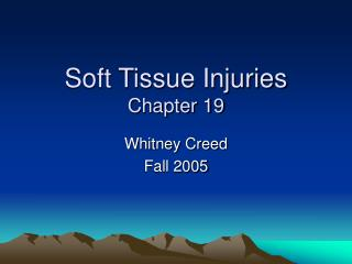 Soft Tissue Injuries  Chapter 19