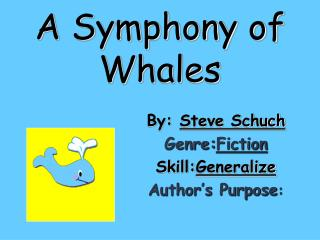 A Symphony of Whales
