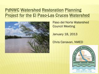 PdNWC  Watershed Restoration Planning Project for the El Paso-Las Cruces Watershed