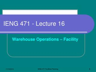 IENG 471 - Lecture 16