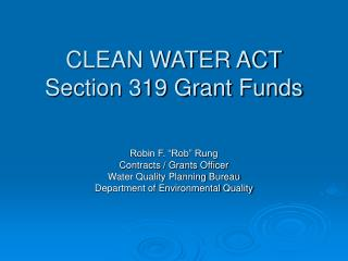 CLEAN WATER ACT Section 319 Grant Funds