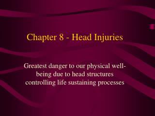 Chapter 8 - Head Injuries