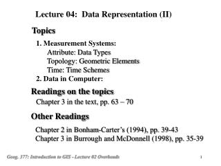 1. Measurement Systems: Attribute: Data Types       Topology: Geometric Elements