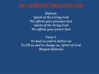 319 – SPIRIT OF THE LIVING GOD