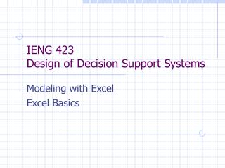 IENG 423 Design of Decision Support Systems