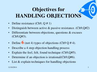 Objectives for  HANDLING OBJECTIONS
